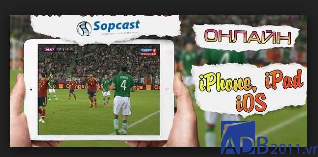 Sopcast là gì? Định nghĩa, ưu điểm và tính năng